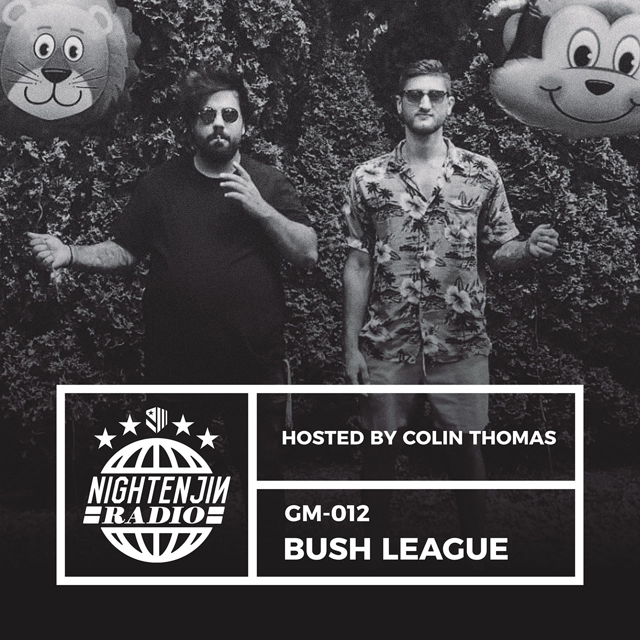 Nightenjin Radio GM-012: Bush League [Year End Mix]