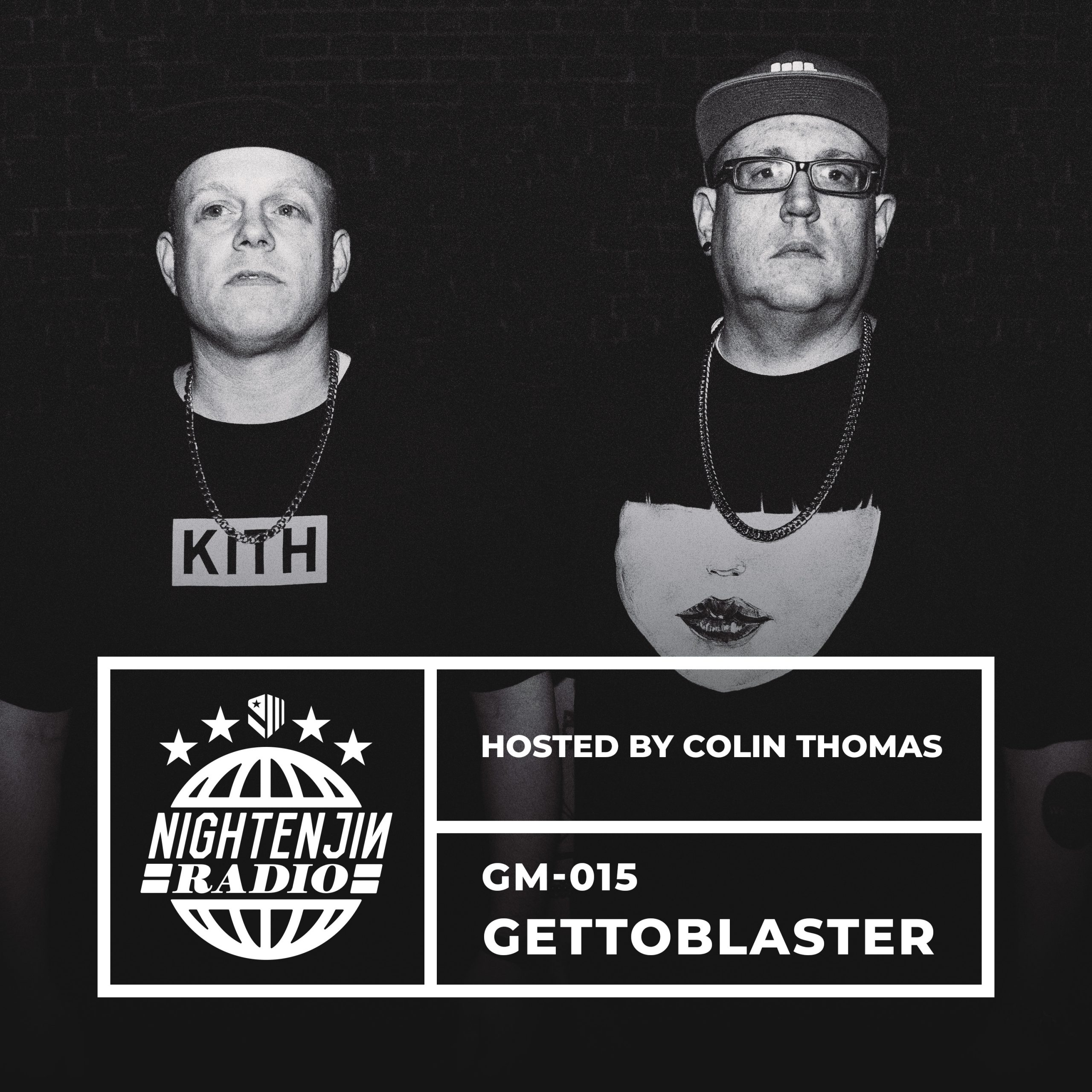 GM-015: Gettoblaster | Nightenjin Radio [Hosted by Colin Thomas]