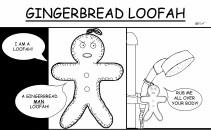 Gingerbread Loofah (2013)