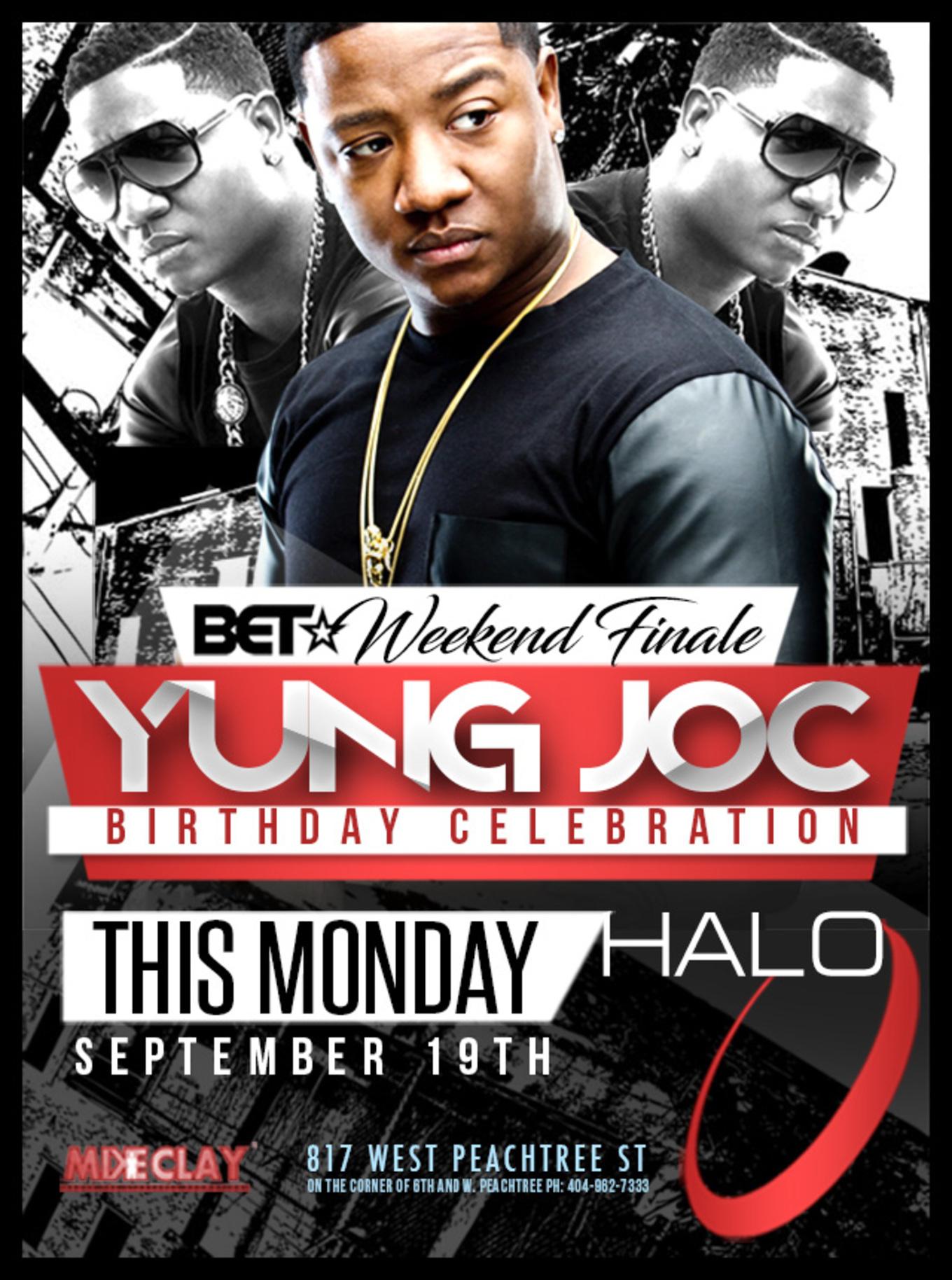 Yung Joc Birthday Celebration Tickets Halo Lounge Atlanta Ga September 19 2016