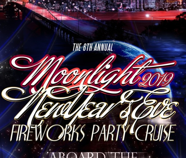 The Th Annual Moonlight New Years Eve Fireworks Party Cruise Aboard The San Francisco Spirit Yacht