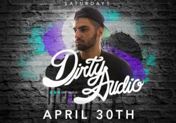 SAT [4.30] - Dirty Audio @ Bassmnt SD | Night Owl Guestlist