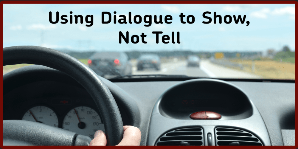 dialogue to show not tell