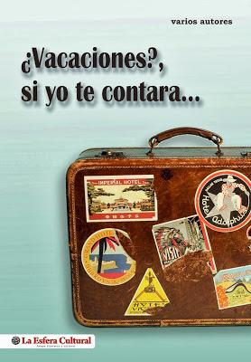 -Libro '¿Vacaciones? Si yo te contara...'-