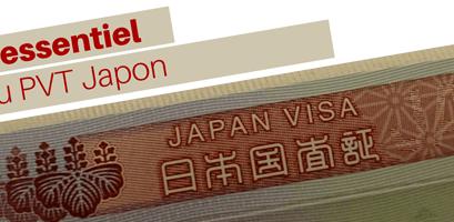 L'essentiel du PVT Japon
