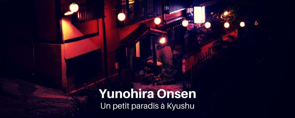 Yunohira Onsen, petite ville de Kyushu