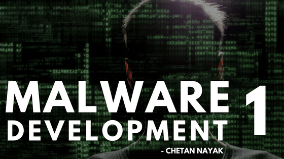 Malware Development – Welcome to the Dark Side: Part 1