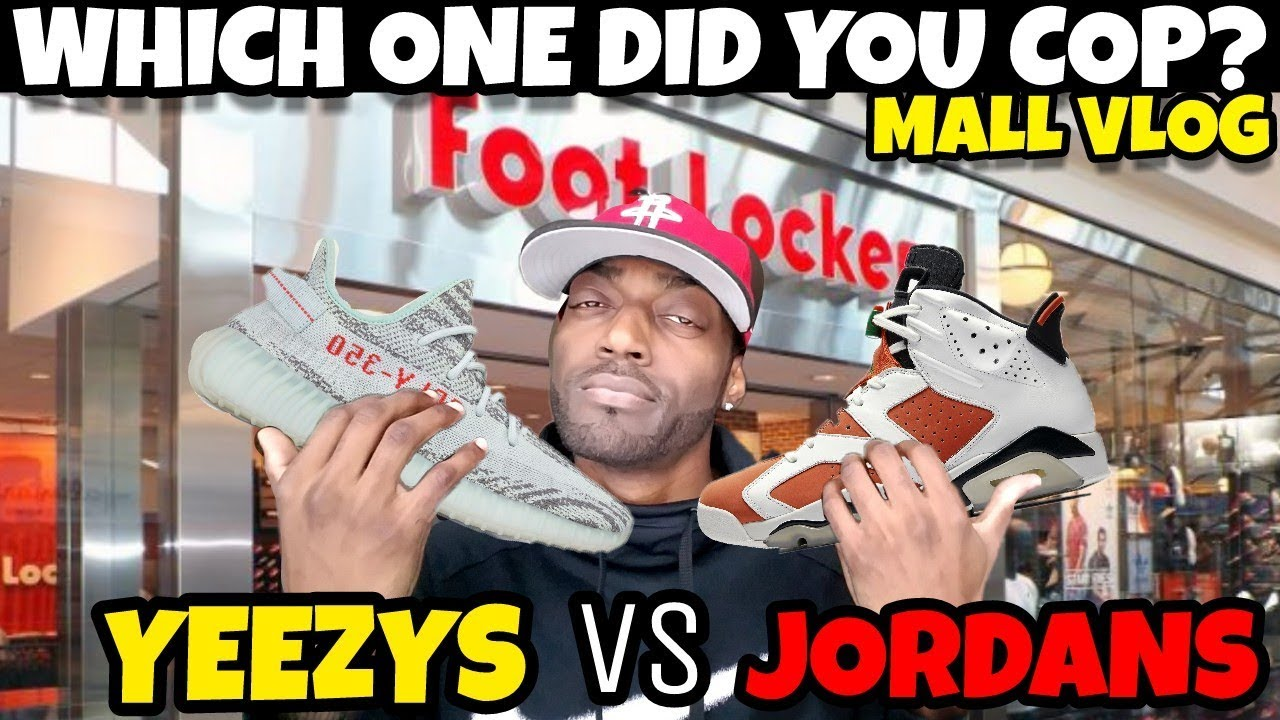 MALL VLOG YEEZY VS JORDAN WHICH ONE DID YOU COP - MALL VLOG: YEEZY VS JORDAN WHICH ONE DID YOU COP?