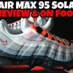 "2018 Nike Air Max 95 OG ""SOLAR RED"" Review & On Foot"