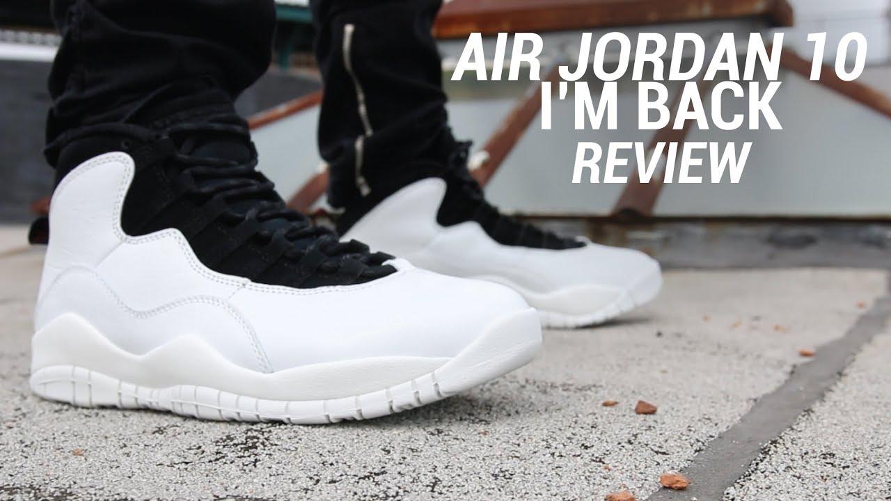 AIR JORDAN 10 IM BACK REVIEW - AIR JORDAN 10 I'M BACK REVIEW