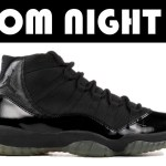 AIR JORDAN 11 PROM NIGHT, SUPREME x NBA x NIKE, HOMAGE TO HOME & MORE!!