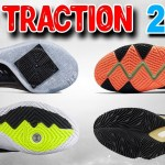 Top 10 Traction/Outsole for Basketball Shoes 2018!