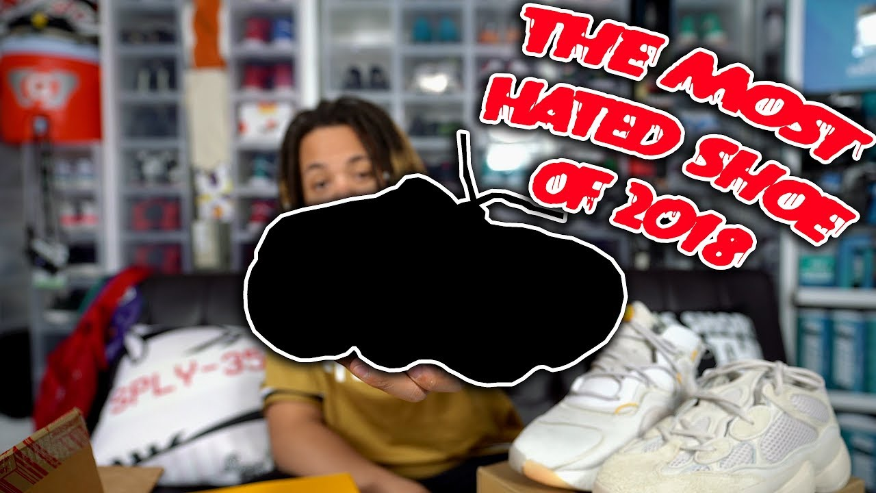 EVERYBODY DISLIKES THIS SNEAKER THE MOST HATED SNEAKER OF 2018  - EVERYBODY DISLIKES THIS SNEAKER ! THE MOST HATED SNEAKER OF 2018 !!!