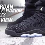 JORDAN FLYKNIT ELEVATION 23 REVIEW