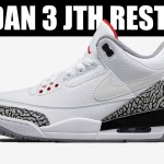 AIR JORDAN 3 JTH RESTOCK, FIRST LOOK 2018 AIR JORDAN 2 MELO, MORE OFF WHITE & MORE!!