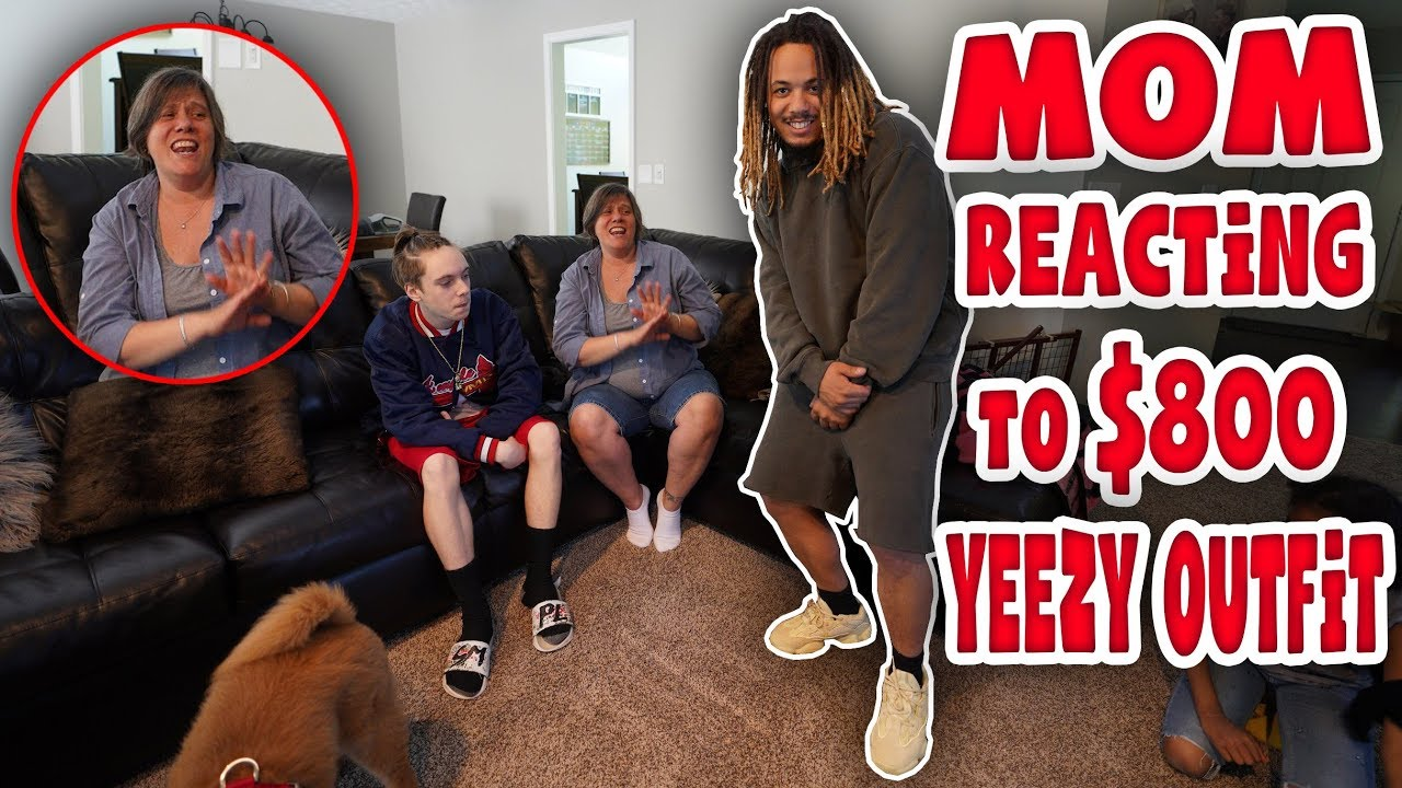 HILARIOUS MOM REACTING TO 800 YEEZY SEASON 6 OUTFIT  - HILARIOUS MOM REACTING TO $800 YEEZY SEASON 6 OUTFIT !!!