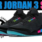 AIR JORDAN 3 QUAI 54 NOT A REGULAR 3! THREE MORE AIR JORDAN 1s ON THE WAY, CONCORD 11 UPDATE & MORE!