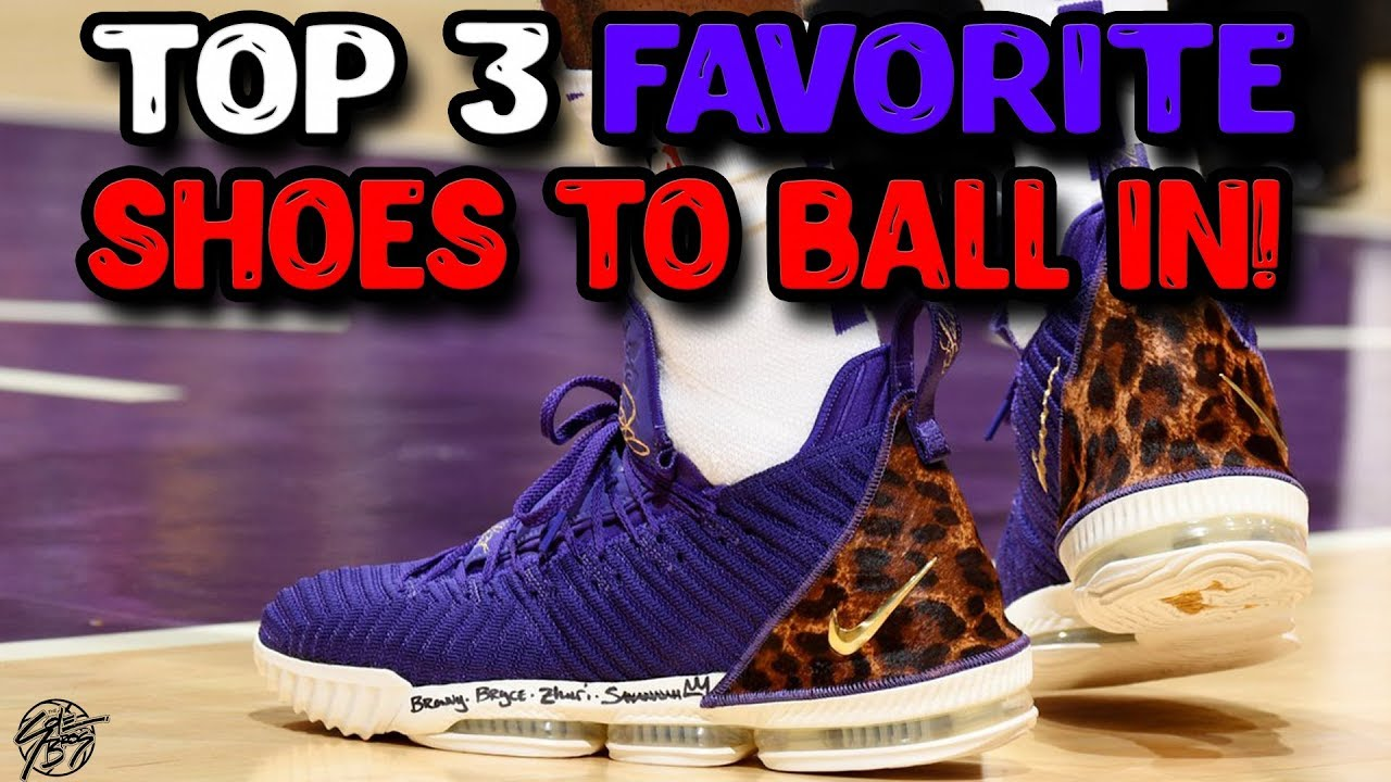 Our Top 3 Favorite Shoes to Play in RIGHT NOW - Our Top 3 Favorite Shoes to Play in RIGHT NOW!