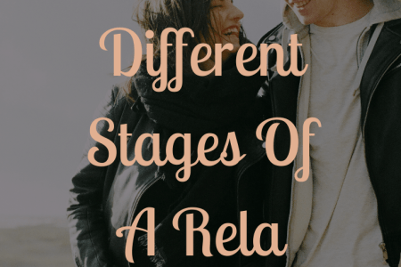 The different stages of a relationship