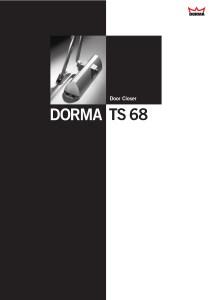 Door Closer Dorma TS 68 Hold Open