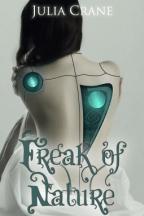 Freak of Nature by Julia Crane