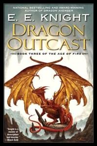 Dragon Outcast by E.E. Knight