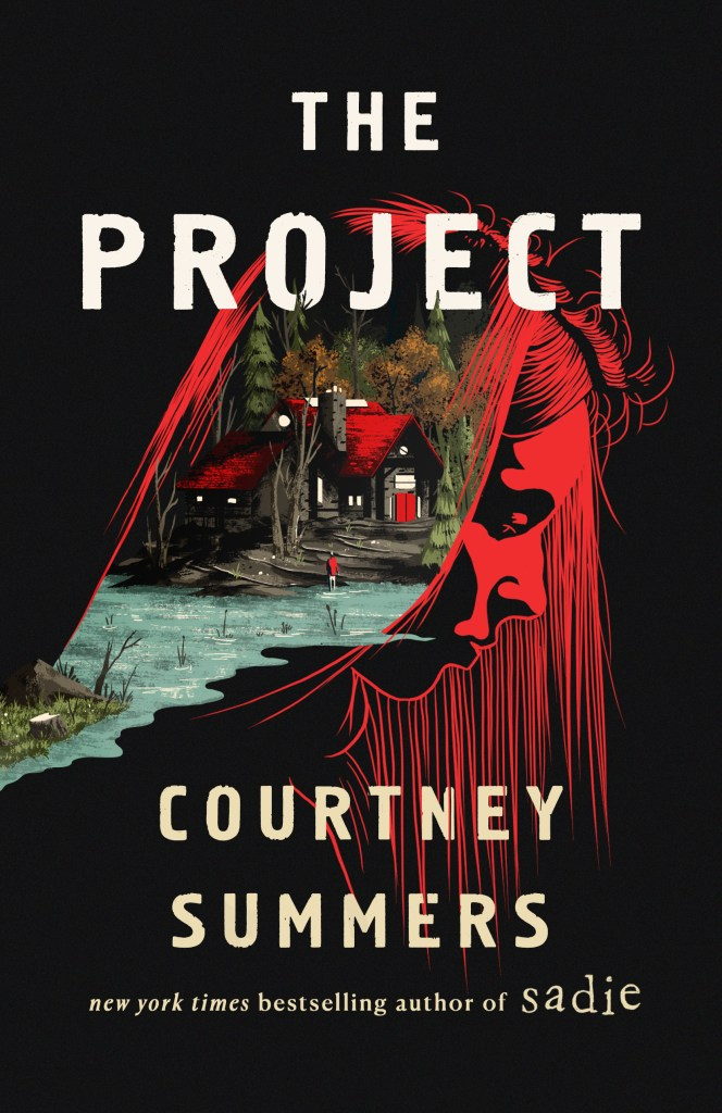The project - Courtney Summers