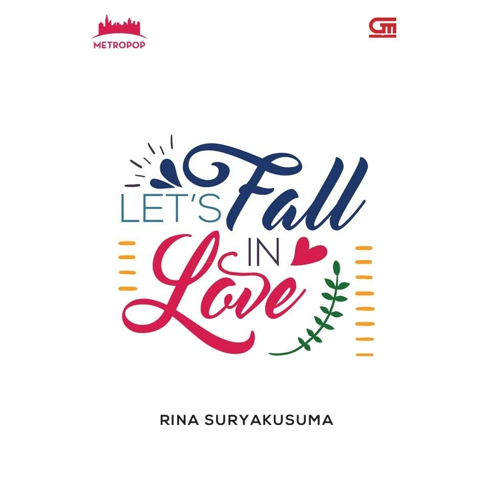 [Review] Let's Fall in Love – Rina Suryakusuma (2017)