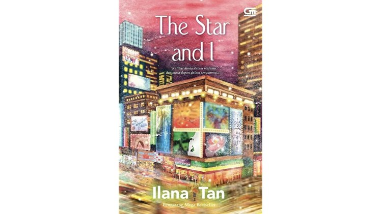 Review The Star and I – Ilana Tan (2021)