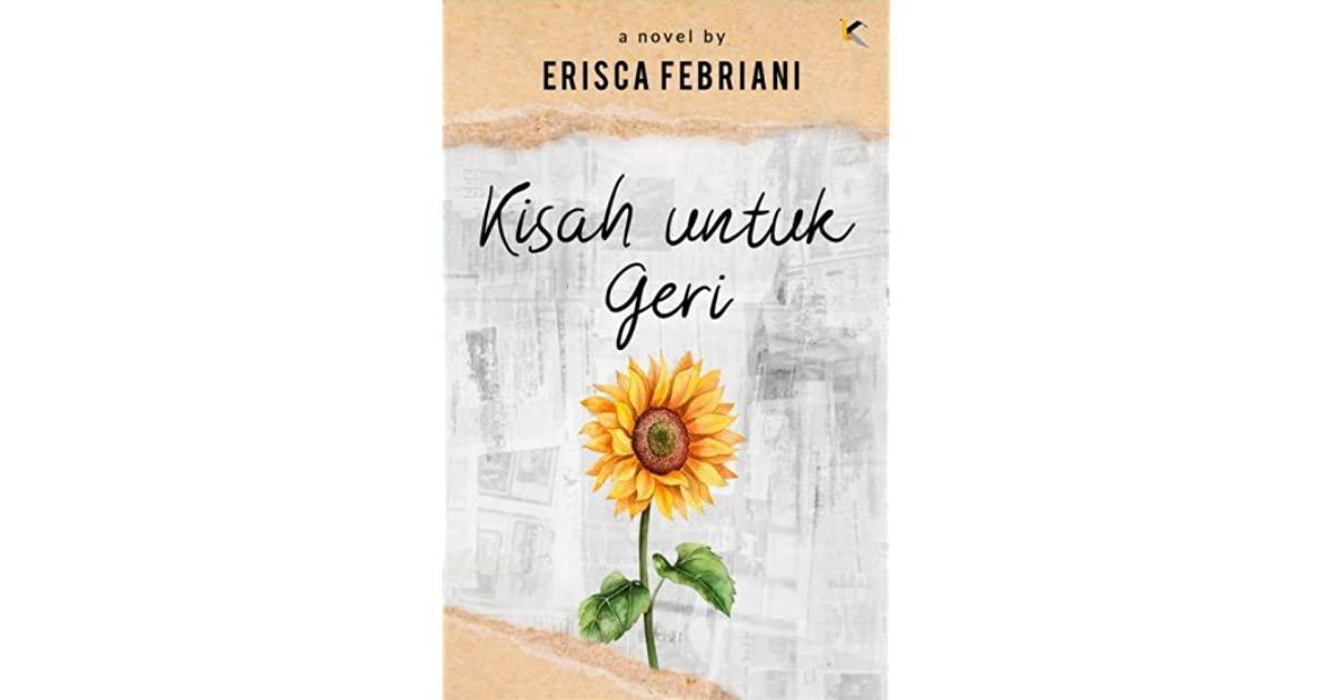 Review Kisah untuk Geri – Erisca Febriani (2019)