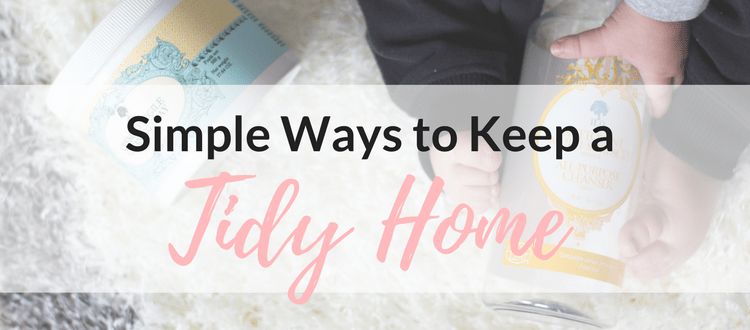 Simple Ways to Keep a Tidy Home