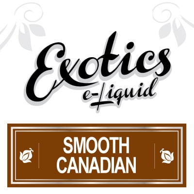 Exotics e-Liquid Smooth Canadian