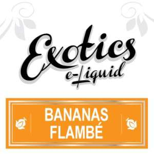 Bananas Flambé e-Liquid, Exotics, eJuice, Sweet Flavours, Vape, Vaping