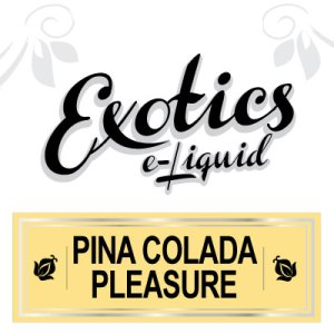 Pina Colada Pleasure e-Liquid, Exotics, Vape, Vaping, Drink Flavours, eJuice, eCig