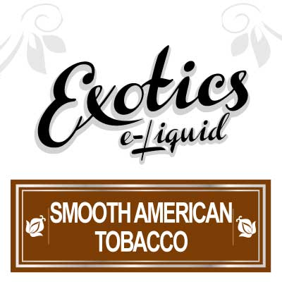 Smooth American Tobacco e-Liquid, Exotics, Flavours, Vape, Vaping, Electronic Cigarette