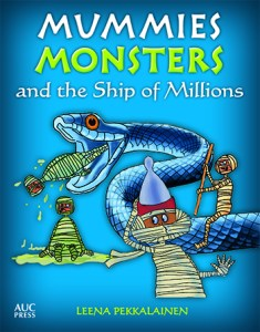 "Leena Pekkalainen ""Mummies, Monsters, and the Ship of Millions"""