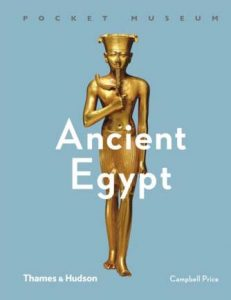 "Campbell Price ""Pocket Museum: Ancient Egypt"""