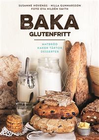 baka-glutenfritt---matbrod-kakor-tartor-och-desserter