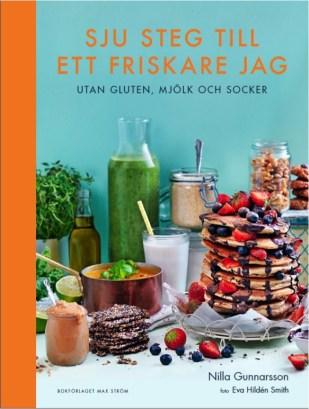 Sju steg till ett friskare jag; Nilla Gunnarsson 2016