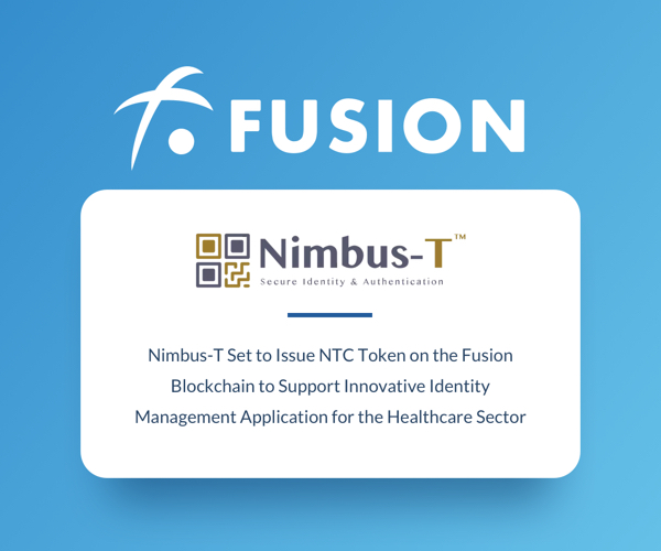 Nimbus-T Set to Issue NTC Token on the Fusion Blockchain to Support Innovative Identity Management Application for the Healthcare Sector