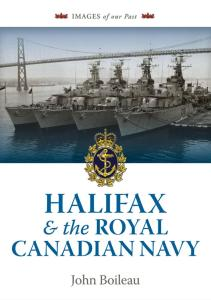 Halifax and the Royal Canadian Navy