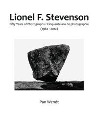 Lionel F. Stevenson Fifty Years of Photographs