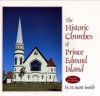 Historic Churches of PEI (2nd Ed)