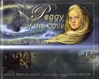 Peggy of the Cove: The Rescue of Peggy