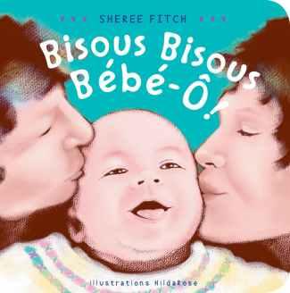 Bisous bisous bébé-ô!