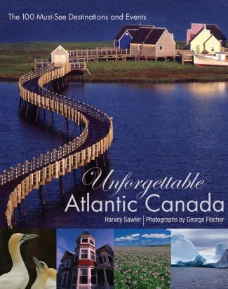 Unforgettable Atlantic Canada