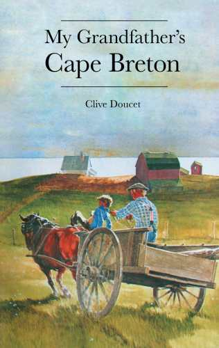 My Grandfather's Cape Breton (new edition)