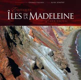 Exotiques Îles De La Madeleine Ever Exotic