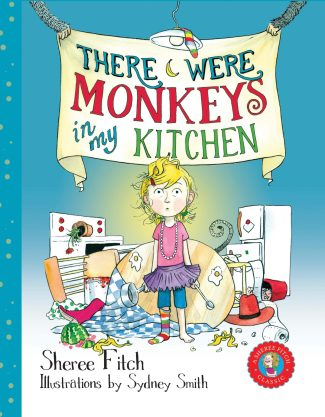 There Were Monkeys in My Kitchen (pb)