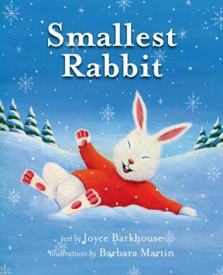 Smallest Rabbit (new edition)